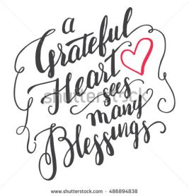 stock-vector-a-grateful-heart-sees-many-blessings-gratitude-brush-calligraphy-quote-for-greeting-cards-and-486894838