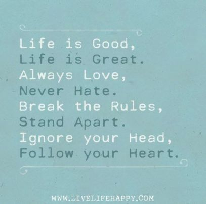 8efec32ec4c6db956615b6aee4f44a3a--daily-positive-quotes-life-is-good