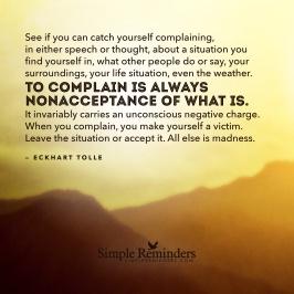 eckhart-tolle-complain-nonacceptance-what-is-1a8y